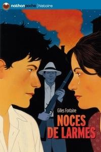 Gilles Fontaine - Noces de larmes.