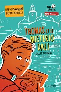 Gilles Fontaine - Tom et le misterio Dali.