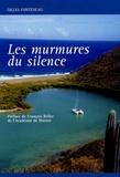 Gilles Fonteneau - Les murmures du silence.