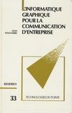 Gilles Fouchard - L'informatique graphique pour la communication d'entreprise.