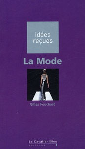 Gilles Fouchard - La Mode.