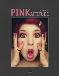 Gilles Fouchard et Jean-Marc Herellier - Pink Attitude.