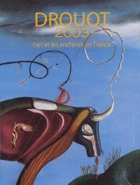 Drouot 2003 - Lart et les enchères en France.pdf