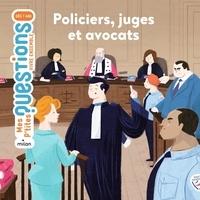 Gilles Freluche et Emmanuelle Ousset - Policiers, juges et avocats.