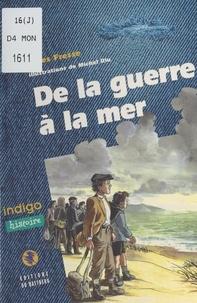 Gilles Fresse - De la guerre à la mer.