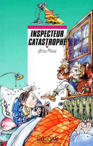 Inspecteur catastrophe