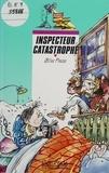 Gilles Fresse - Inspecteur catastrophe.