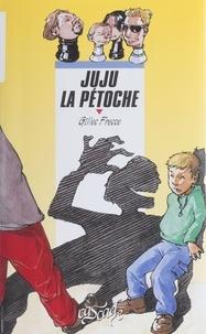 Gilles Fresse - Juju la Pétoche.