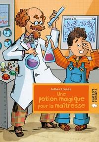Gilles Fresse - Une potion magique pour la maîtresse.