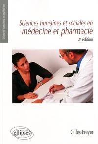 Gilles Freyer - Sciences humaines et sociales en médecine et pharmacie.