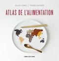 Gilles Fumey et Pierre Raffard - Atlas de l'alimentation.