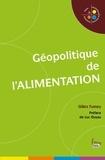 Gilles Fumey - Géopolitique de l'alimentation.