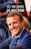 Gilles Gaetner - Les 100 jours de Macron.