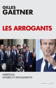 Gilles Gaetner - Les sept péchés de la macronie - Le quinquennat est-il déjà fini ?.