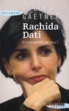 Gilles Gaetner - Rachida Dati, et si on parlait de vous ? - Lettre à Rachida Dati.