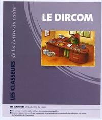 Gilles Gaignaire - Le dircom - Pack en 2 volumes : Tomes 1 et 2.
