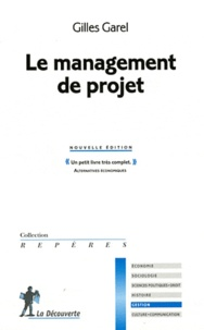 Gilles Garel - Le management de projet.