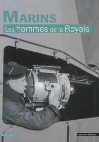 Gilles Garidel - Marins - Les hommes de la Royale.