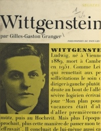 Gilles-Gaston Granger et Jean Fortin - Ludwig Wittgenstein.