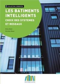 Gilles Genin - Les bâtiments intelligents - Choix des systèmes et réseaux.
