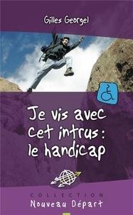 Alixetmika.fr Je vis avec cet intrus : le handicap Image