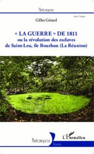 Galabria.be La guerre de 1811 ou la révolution des esclaves de Saint-Leu, île Bourbon (La Réunion) Image