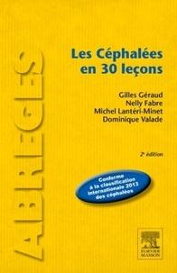 Gilles Géraud et Nelly Fabre - Les céphalées en 30 leçons.