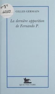 Gilles Germain - La dernière apparition de Fernando P..