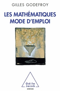 Gilles Godefroy - Mathématiques, mode d'emploi (Les).