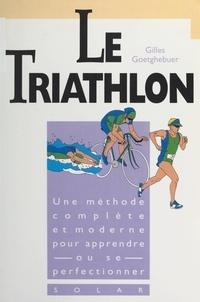 Gilles Goetghebuer et Marina Thiry - Le triathlon.