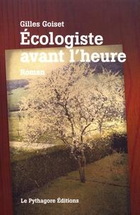 Gilles Goiset - Ecologiste avant l'heure - Suivi de Miracle de Noël.