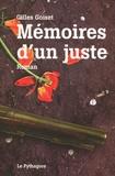 Gilles Goiset - Mémoires d'un juste.