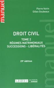 Gilles Goubeaux et Pierre Voirin - Droit civil - Tome 2, Régimes matrimoniaux, successions, libéralités.