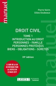 Droit civil- Tome 1, Introduction au droit : personnes, famille, personnes protégées, biens, obligations, sûretés - Gilles Goubeaux pdf epub