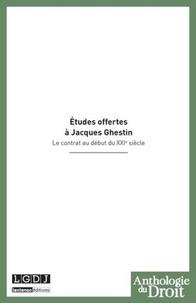 Gilles Goubeaux et Yves Guyon - Etudes offertes à Jacques Ghestin - Le contrat au début du XXIe siècle.