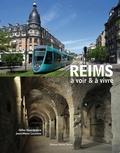 Gilles Grandpierre et Jean-Marie Lecomte - Reims à voir & à vivre.
