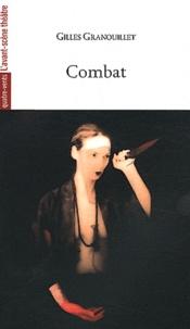 Gilles Granouillet - Combat.