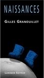 Gilles Granouillet - Naissances.