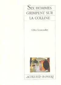 Gilles Granouillet - Six hommes grimpent sur la colline.