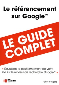 Gilles Grégoire - Le référencement sur Google.
