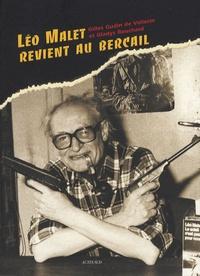 Gilles Gudin de Vallerin et Gladys Bouchard - Léo Mallet revient au bercail.