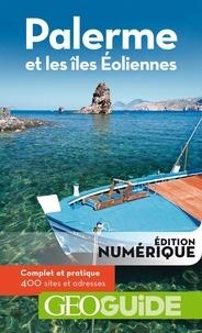 Gilles Guérard et Aurélia Bollé - Palerme et les îles Eoliennes.