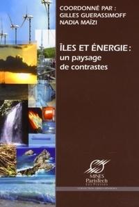Gilles Guerassimoff et Nadia Maïzi - Iles et énergie : un paysage de contrastes.