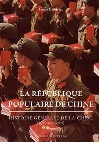 Gilles Guiheux - Histoire générale de la Chine - Tome 10, La République populaire de Chine.