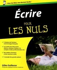 Gilles Guilleron - Ecrire pour les nuls.