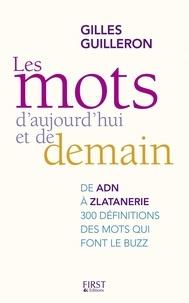 Gilles Guilleron - Les mots d'ajourd'hui et de demain.