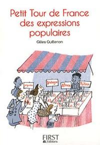 Gilles Guilleron - Petit tour de France des expressions populaires.