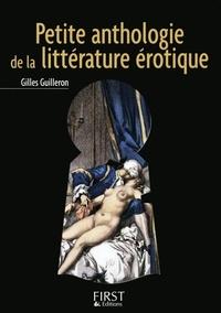 Gilles Guilleron - Petite anthologie de la littérature érotique.