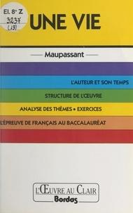 Gilles Guilleron et Christian Gambotti - Une vie, Maupassant.