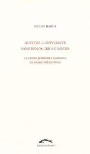 Gilles Hanus - Quitter l'université sans renoncer au savoir - Le Freies Jüdisches Lehrhaus de Franz Rosenzweig.
